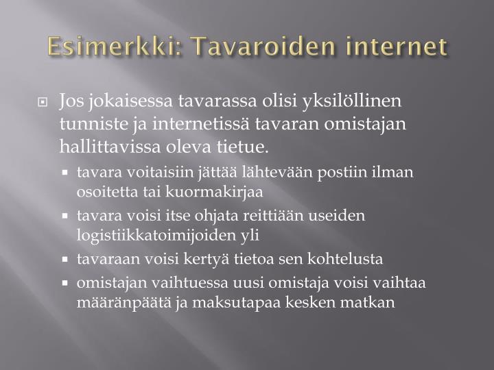 Esimerkki: Tavaroiden internet