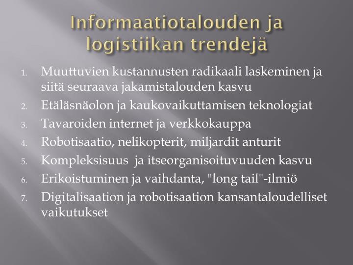 Informaatiotalouden ja logistiikan trendejä
