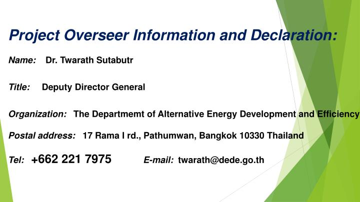 Project Overseer Information and Declaration: