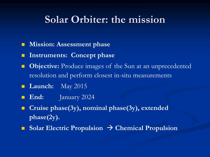 Solar orbiter the mission