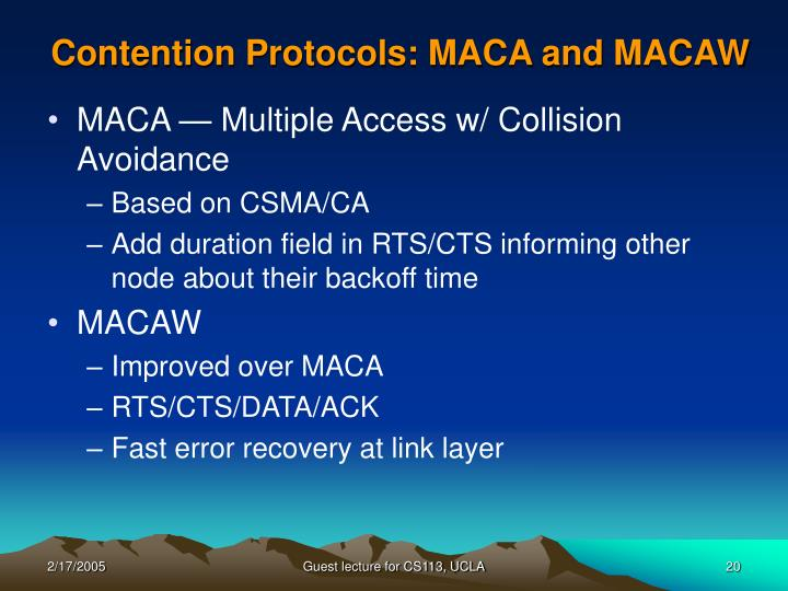 Contention Protocols: MACA and MACAW