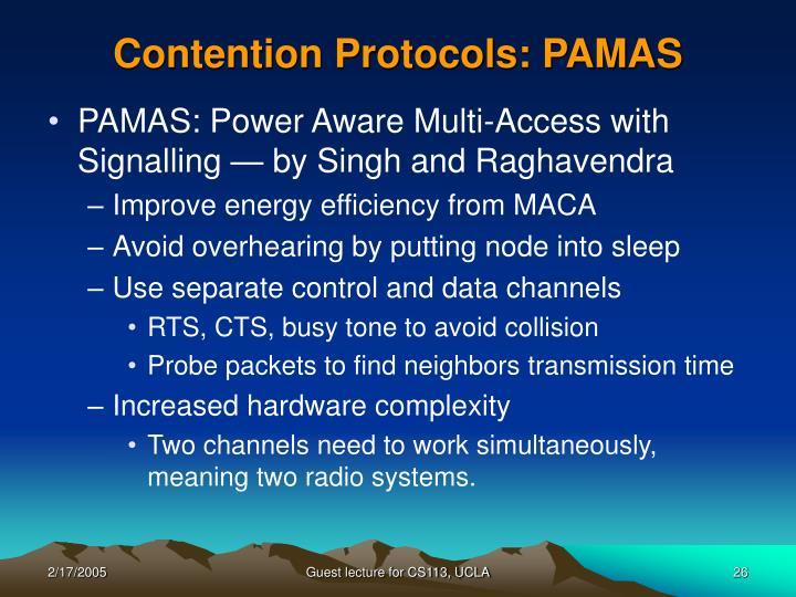 Contention Protocols: PAMAS