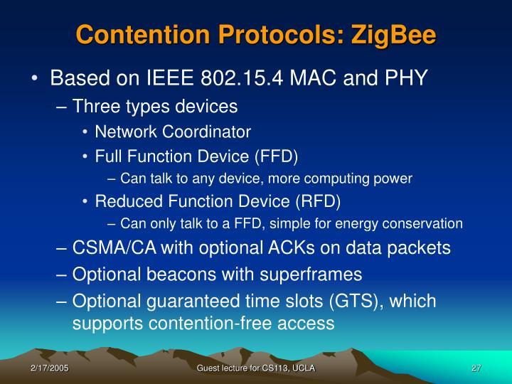 Contention Protocols: ZigBee