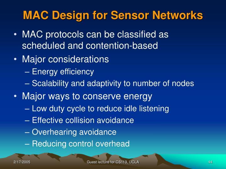 MAC Design for Sensor Networks