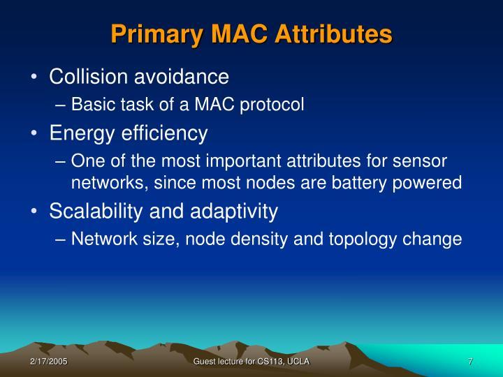 Primary MAC Attributes