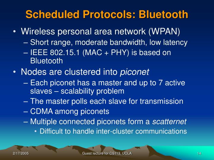 Scheduled Protocols: Bluetooth