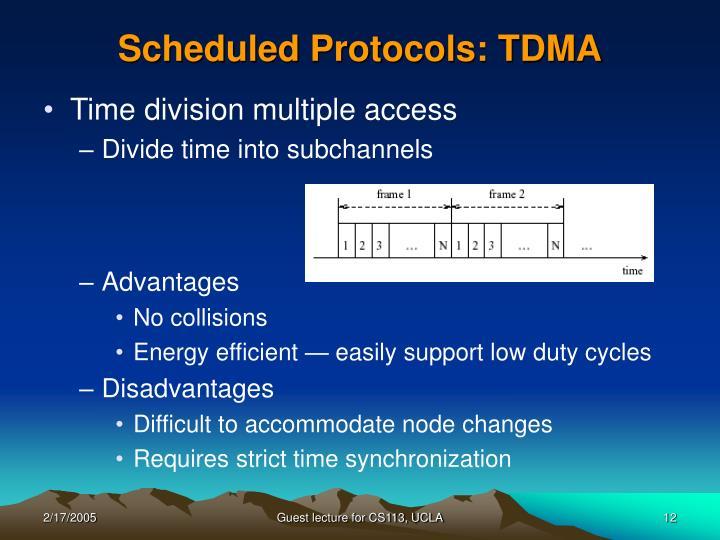 Scheduled Protocols: TDMA