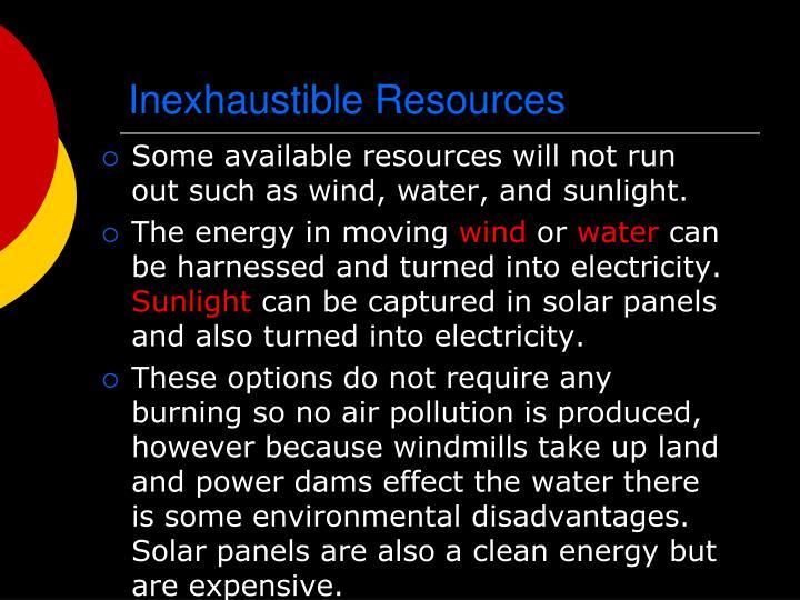 Inexhaustible Resources
