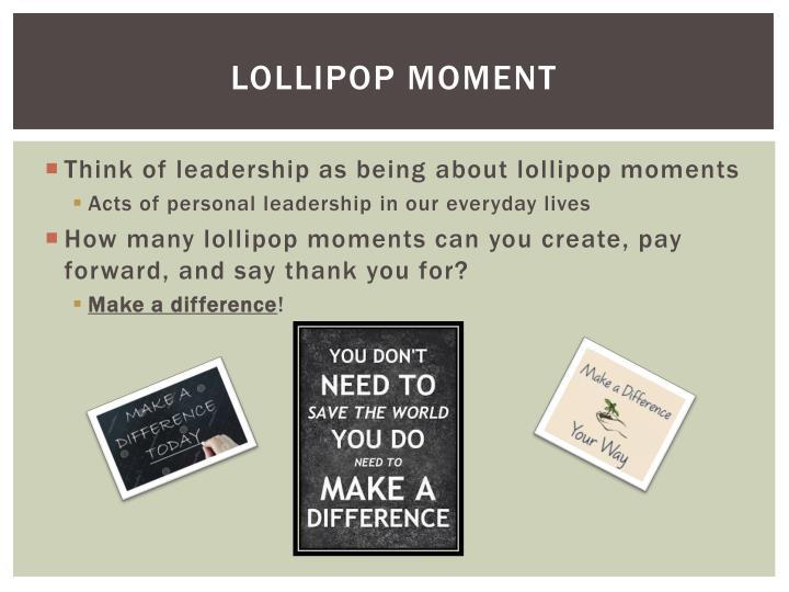 Lollipop Moment