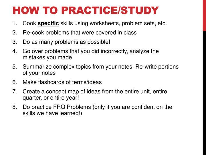 How to Practice/Study