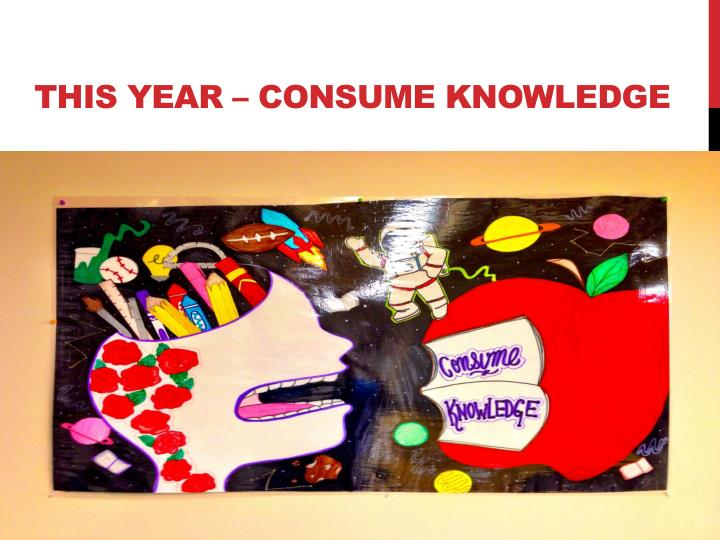 This year – consume knowledge