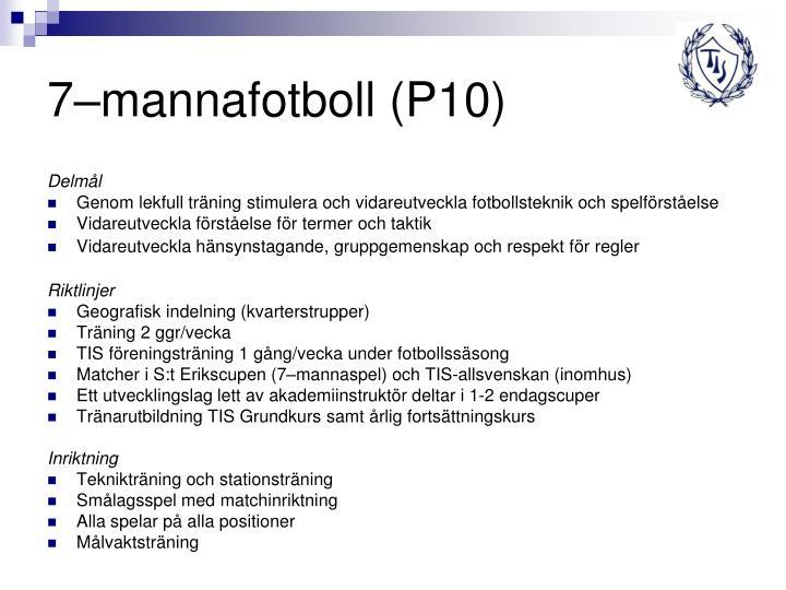 7–mannafotboll (P10)