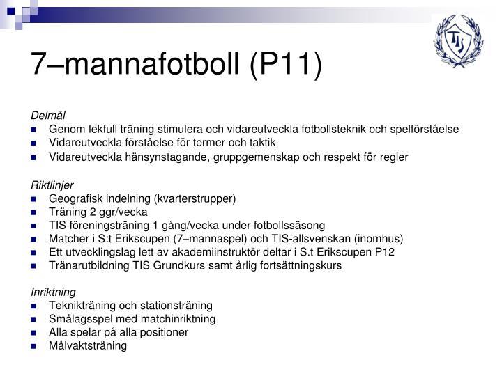7–mannafotboll (P11)