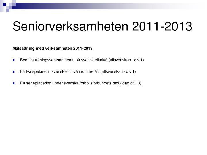 Seniorverksamheten 2011-2013