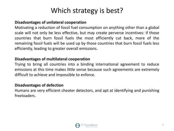 Which strategy is best?