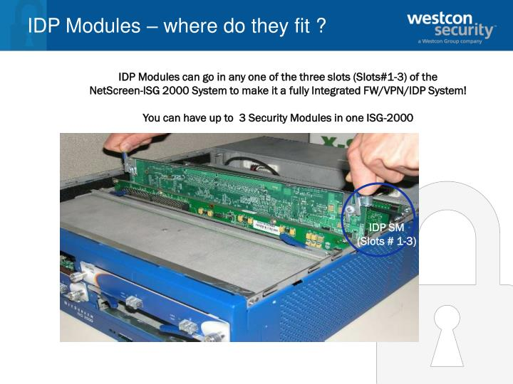IDP Modules – where do they fit ?