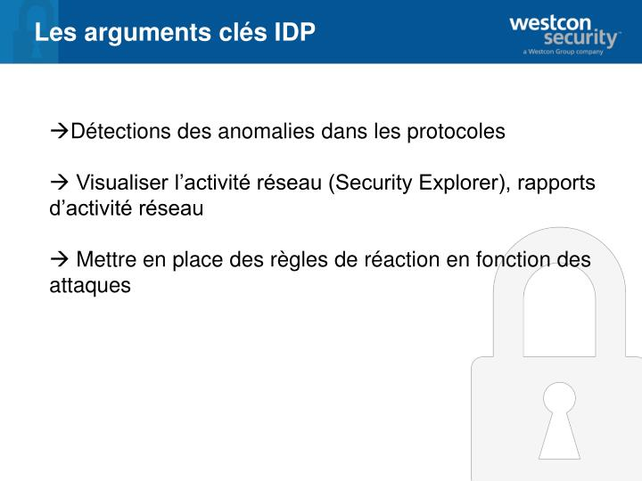 Les arguments clés IDP