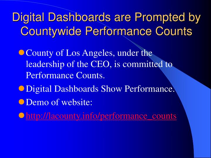 Digital dashboards are prompted by countywide performance counts