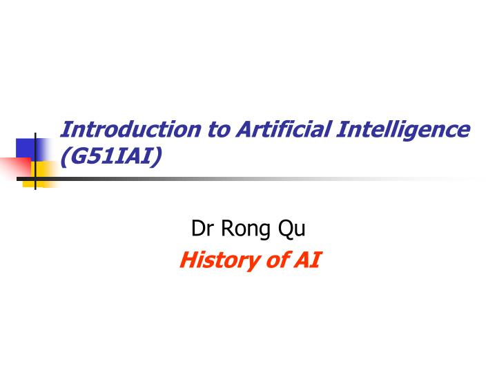 introduction to artificial intelligence g51iai n.