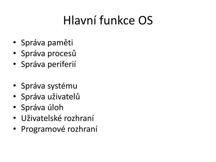Hlavní funkce OS