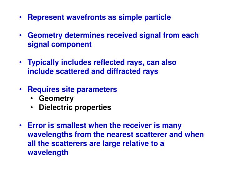 Represent wavefronts as simple particle
