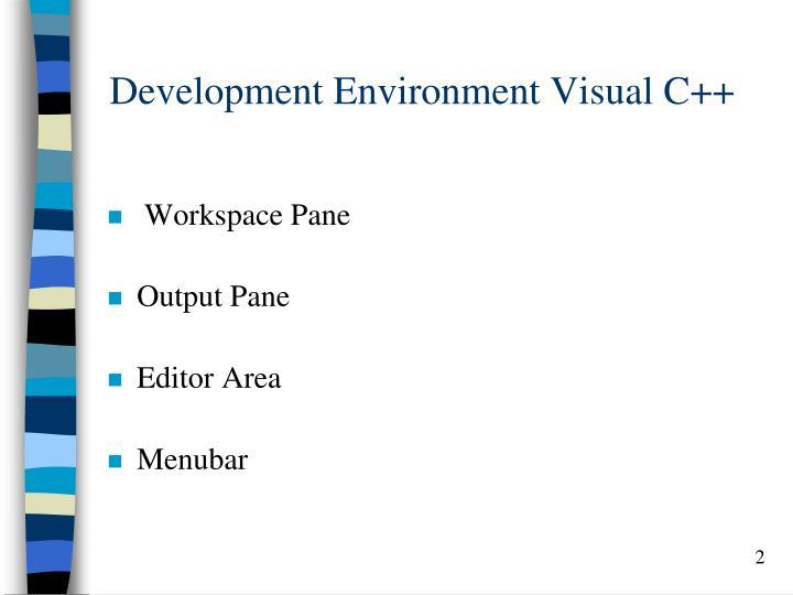 Development environment visual c