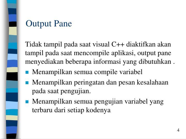 Output Pane