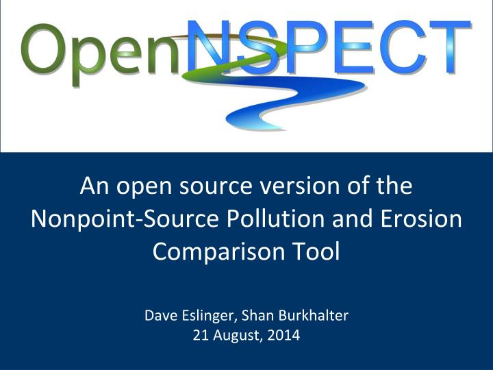 an open source version of the nonpoint source pollution and erosion comparison tool n.