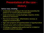 presentation of the case history