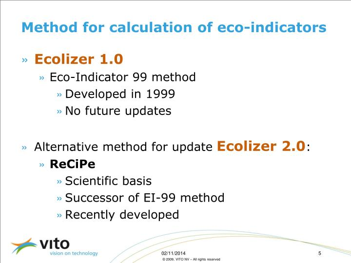 Method for calculation of eco-indicators