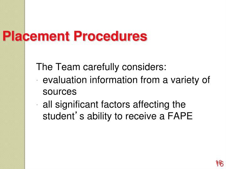 Placement Procedures