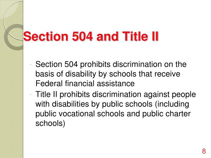 Section 504 and Title II