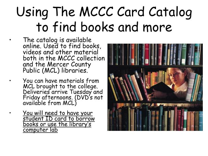 Using The MCCC Card Catalog to find books and more