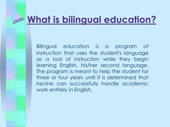 Ppt bilingual education powerpoint presentation id6125122 what is bilingual education toneelgroepblik Gallery