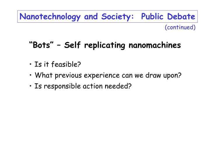 Nanotechnology and Society:  Public Debate