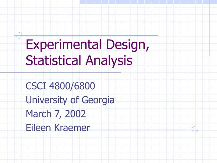 Experimental design statistical analysis