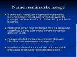 namen seminarske naloge