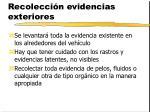 recolecci n evidencias exteriores