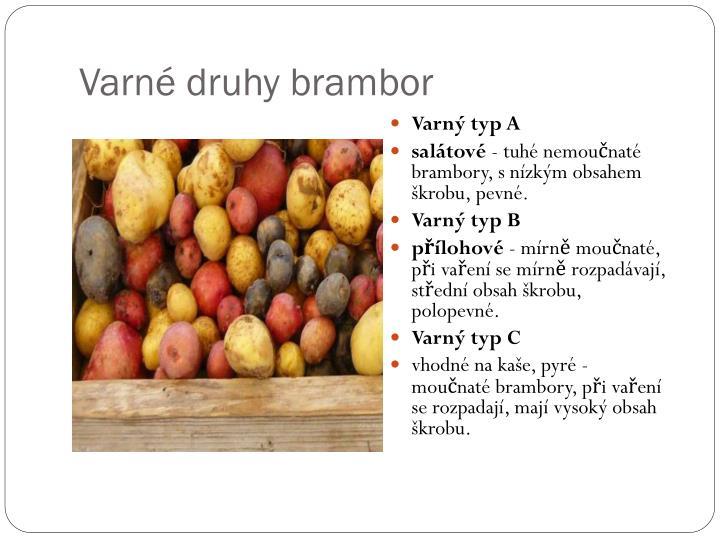 Varné druhy brambor