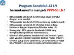 program s andwich s3 ln bermetamorfis menjadi pppi s3 ln
