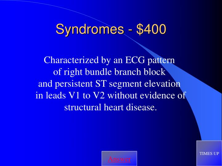 Syndromes - $400