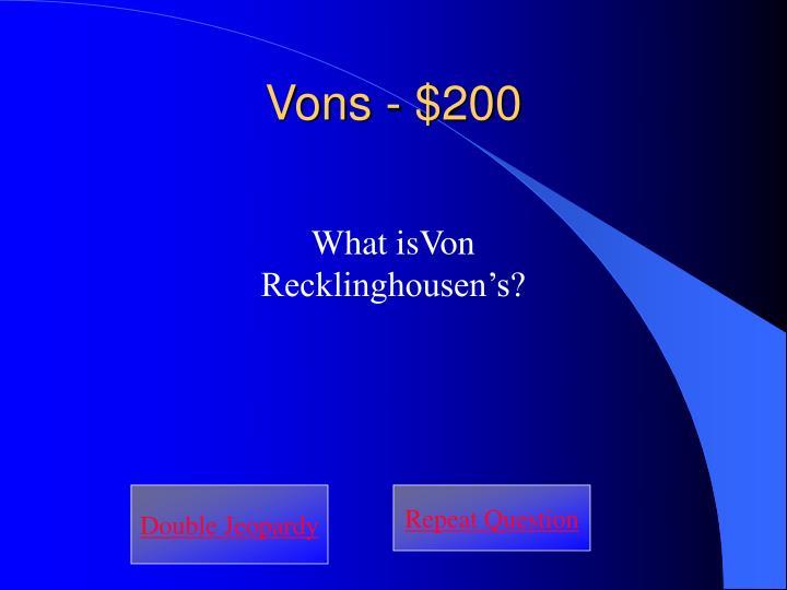 Vons - $200