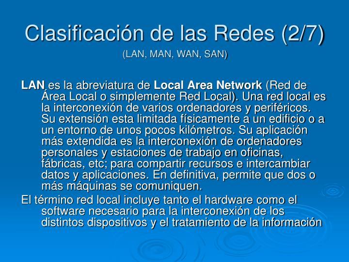 Clasificación de las Redes (2/7)