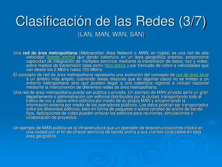 Clasificación de las Redes (3/7)