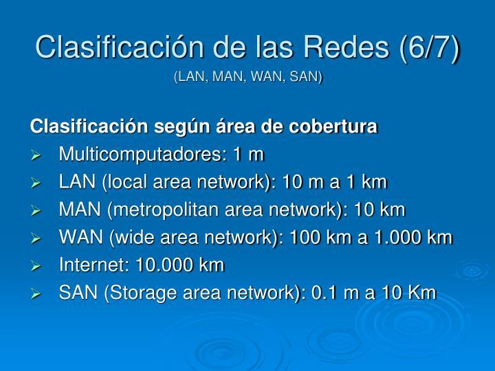 Clasificación de las Redes (6/7)