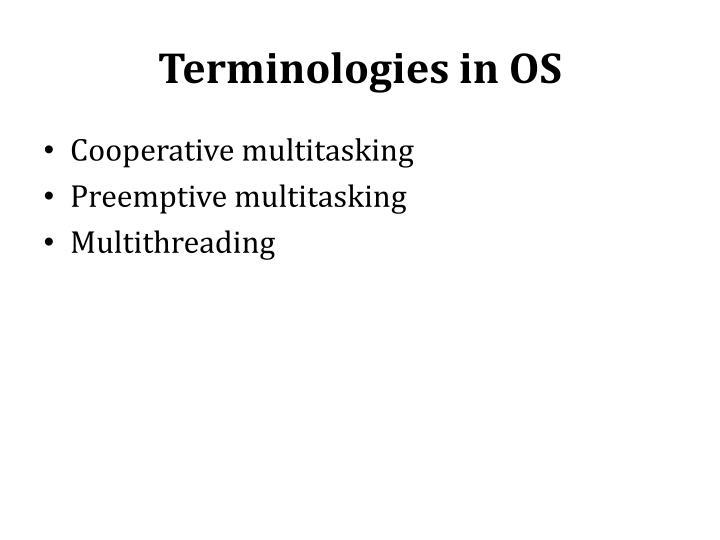 Terminologies in OS