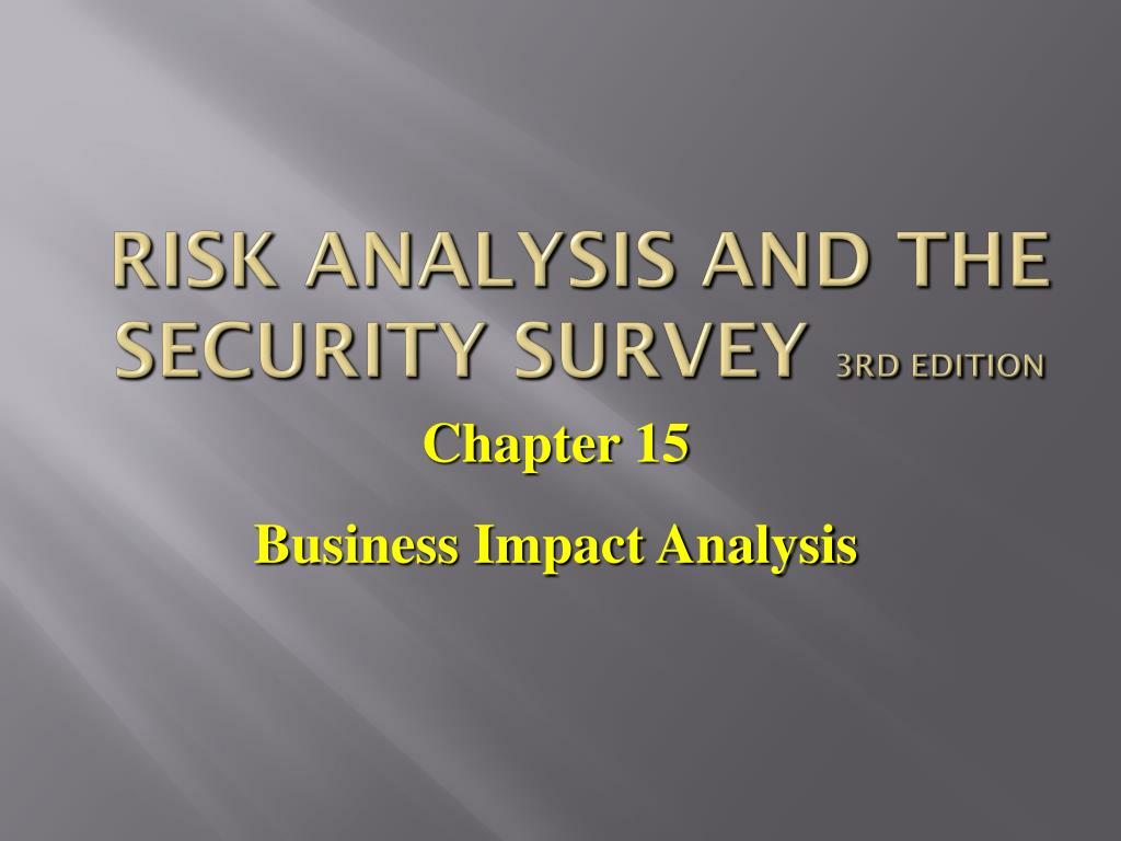Ppt Risk Analysis And The Security Survey 3rd Edition Powerpoint Presentation Id 6125964