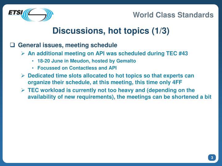Discussions hot topics 1 3
