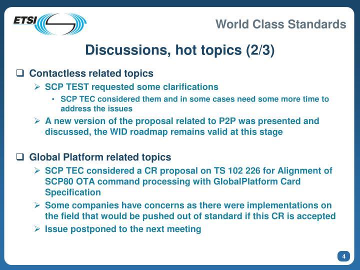 Discussions, hot topics (2/3)