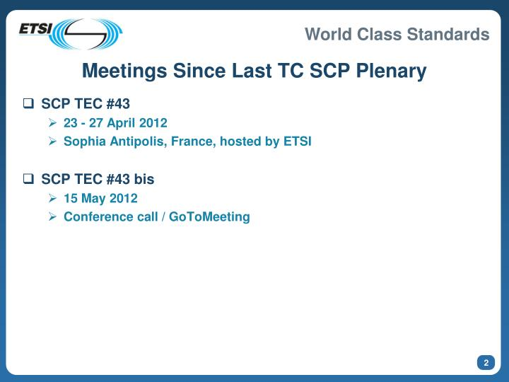 Meetings since last tc scp plenary